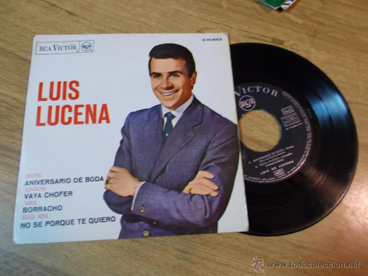 LUIS LUCENA ANIVERSARIO DE BODA. VAYA CHOFER. BORRACHO. NO SE PORQUE TE QUIERO (Música - Discos de Vinilo - EPs - Flamenco, Canción española y Cuplé)