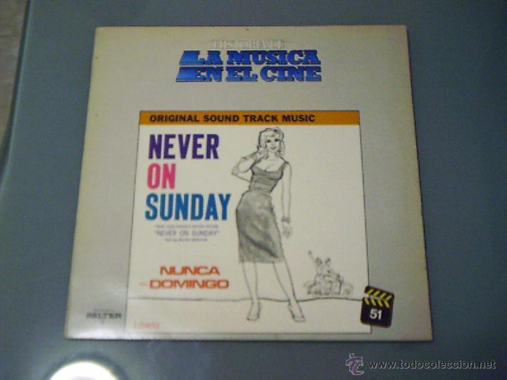 NEVER ON SUNDAY (NUNCA EN DOMINGO). LA MÚSICA EN EL CINE 51 (Música - Discos - LP Vinilo - Bandas Sonoras y Música de Actores )