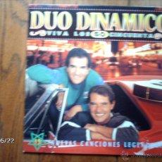 Discos de vinilo: DUO DINAMICO - VIVA LOS 50 CINCUENTA. Lote 47908368