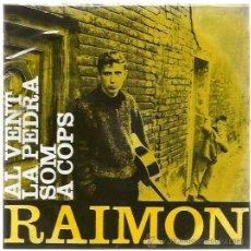 Discos de vinilo: RAIMON EP EDIGSA 1962 AL VENT/ LA PEDRA/ SOM/ A COLPS . Lote 47915037