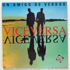 Discos de vinilo: VICEVERSA - 'UN AMIGO DE VERDAD' (LP VINILO. CARPETA ABIERTA. SIN PÓSTER. ORIGINAL 1993). Lote 47915401