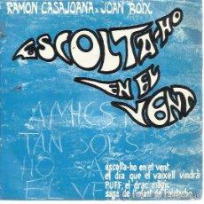 Discos de vinilo: RAMON CASAJOANA JOAN BOIX EP ALS 4 VENTS ESCOLTA-HO EN EL VENT (BLOWIN IN THE WIND-DYLAN) +3 . Lote 47916047