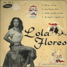 Discos de vinilo: LOLA FLORES EP SELLO VOGUE-SEECO EDITADO EN FRANCIA. Lote 47925673
