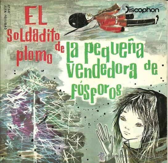 EL SOLDADITO DE PLOMO EP SELLO DISCOPHON AÑO 1960 Y LA PEQUEÑA VENDEDORA DE FOSFOROS (CUENTOS) (Música - Discos de Vinilo - EPs - Música Infantil)