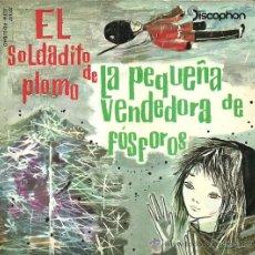 Discos de vinilo: EL SOLDADITO DE PLOMO EP SELLO DISCOPHON AÑO 1960 Y LA PEQUEÑA VENDEDORA DE FOSFOROS (CUENTOS). Lote 47925890