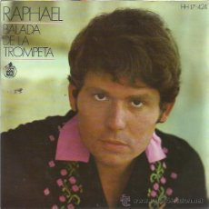 Discos de vinilo: RAPHAEL EP HISPAVOX 1969 BALADA DE LA TROMPETA / MINTIENDO Y RIENDO +2 MINT SIN ESTRENAR ARCHIVO. Lote 176276630