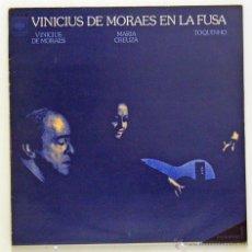 Discos de vinilo: VINICIUS DE MORAES - 'EN LA FUSA' (LP VINILO). Lote 47933164