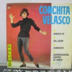 Discos de vinilo: CONCHITA VELASCO - CHICA YEYE + 3 - BELTER 1965. Lote 47933879