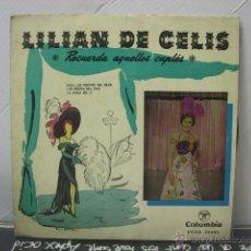 Discos de vinilo: LILIAN DE CELIS - RECUERDA AQUELLOS CUPLES - COLUMBIA 1958. Lote 47936557