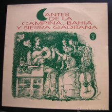 Discos de vinilo: CANTES DE LA CAMPIÑA, BAHIA Y SIERRA GADITANA.LP FONORUZ.1992. Lote 47942783