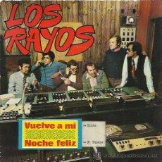 Discos de vinilo: LOS RAYOS SG FLEXI DAF 1972 VUELVE A MI / NOCHE FELIZ . Lote 47952811