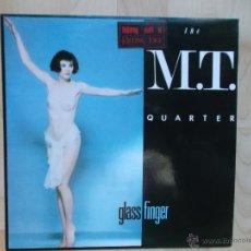 Discos de vinilo: THE MT QUARTER - GLASS FINGER - FEATURING YOUTH OF KILLING JOKE 1985. Lote 47956273