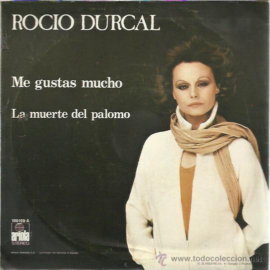 Discos de vinilo: ROCIO DURCAL Sg ARIOLA 1979 me gustas mucho/ la muerte del palomo - Foto 2 - 47971684