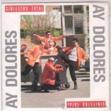 Disques de vinyle: SG SINIESTRO TOTAL - AY DOLORES- CAMINO DE LA CAMA DRO 1990. Lote 47976935