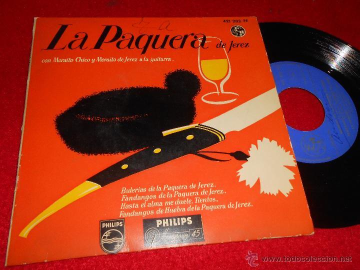 LA PAQUERA DE JEREZ BULERIAS DE LA/FANDANGOS DE LA/HASTA EL ALMA ME DUELE +1 EP 1959 PHILIPS (Música - Discos de Vinilo - EPs - Flamenco, Canción española y Cuplé)