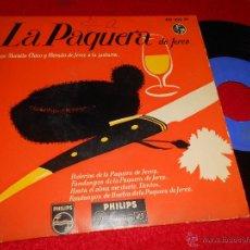 Discos de vinilo: LA PAQUERA DE JEREZ BULERIAS DE LA/FANDANGOS DE LA/HASTA EL ALMA ME DUELE +1 EP 1959 PHILIPS. Lote 47982729