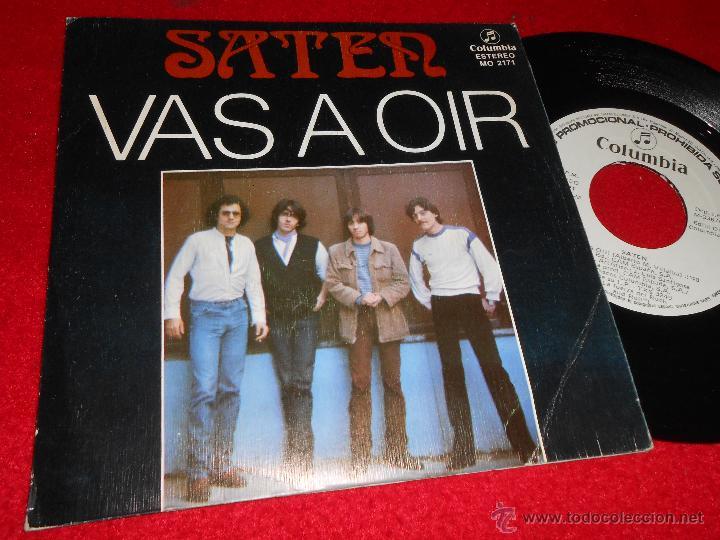 SATEN VAS A OIR/ME DA IGUAL 7 SINGLE 1982 COLUMBIA PROMO (Música - Discos - Singles Vinilo - Heavy - Metal)