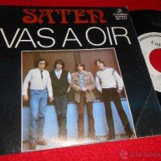 Discos de vinilo: SATEN VAS A OIR/ME DA IGUAL 7 SINGLE 1982 COLUMBIA PROMO. Lote 47982816