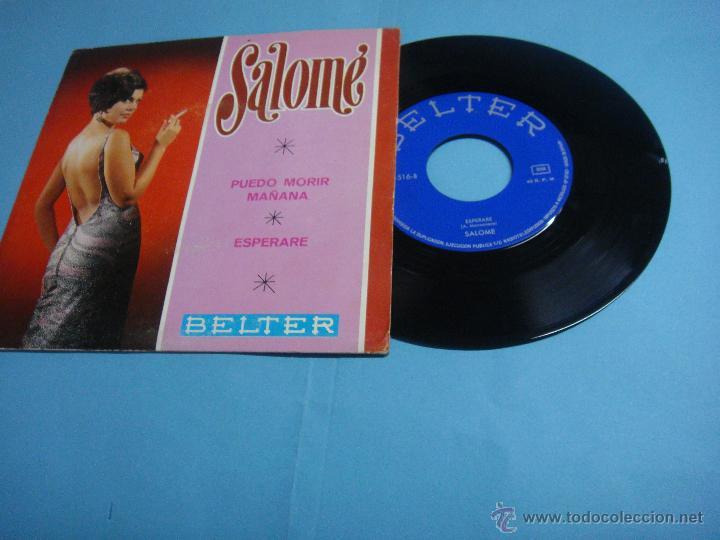 DISCOS DE VINILO. SALOME PUEDO MORIR MAÑANA/ESPERARE 7 SINGLE 1968 BELTER. 45 RPM. EP (Música - Discos de Vinilo - EPs - Solistas Españoles de los 50 y 60)