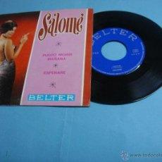 Discos de vinilo: DISCOS DE VINILO. SALOME PUEDO MORIR MAÑANA/ESPERARE 7 SINGLE 1968 BELTER. 45 RPM. EP . Lote 47985373