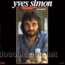 Discos de vinilo: YVES SIMON: MACADAM (1976) - LP ALBUM - RCA FPL 1 0183 . Lote 47991207