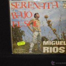 Discos de vinilo: MIGUEL RIOS - SERENATA BAJO EL SOL +3 - EP. Lote 47991956