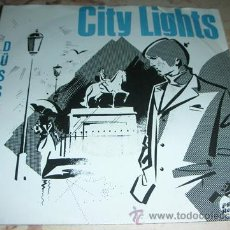 Discos de vinilo: CITY LIGHTS - DUSSELDORF - SINGLE EDICION ALEMANA - MOD-PUNK. Lote 47994853