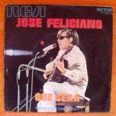 Discos de vinilo: SINGLE VINILO JOSE FELICIANO QUE SERA. Lote 47995252