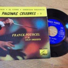Discos de vinilo: FRANCK POURCEL Y SU GRAN ORQUESTA. THAIS. EL CISNE. OBERTASS MAZURCA.. PAGINAS CELEBRES Nº 2. Lote 47998198
