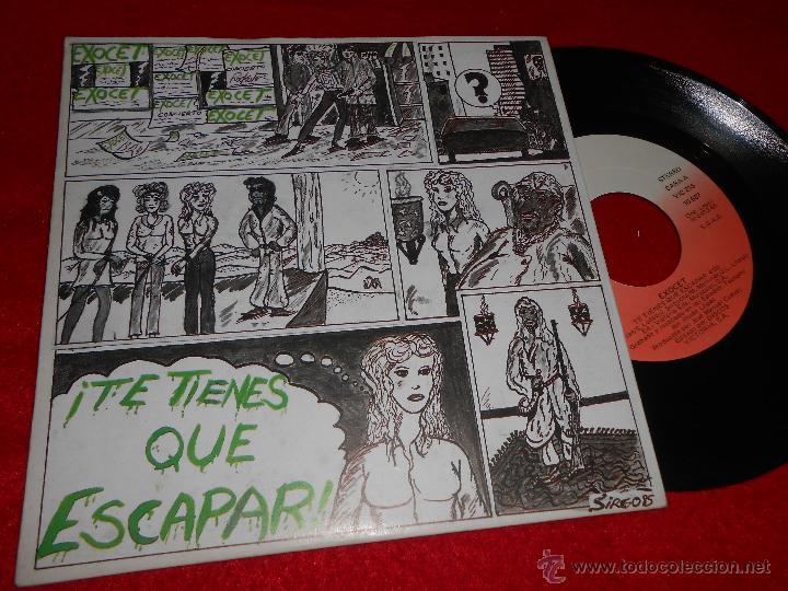 EXOCET TE TIENES QUE ESCAPAR/VAGABUNDO 7 SINGLE 1985 VICTORIA MOVIDA POP EX (Música - Discos - Singles Vinilo - Grupos Españoles de los 70 y 80)