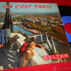 Discos de vinilo: MARIO LANZONE ORQUESTA ÇA C'EST PARIS/MON PARIS/SOUS LES PONTS DE PARIS/PIGALLE EP 1959 BELTER SPAIN. Lote 48008505