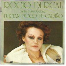 Discos de vinilo: ROCIO DURCAL SG ARIOLA 1978 FUE TAN POCO TU CARIÑO/ TARDE. Lote 48010487