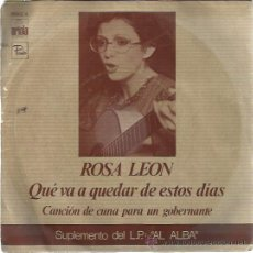 Discos de vinilo: ROSA LEON SG ARIOLA 1976 QUE VA A QUEDAR DE ESTOS DIAS/ CANCION DE CUNA PARA UN GOBERNANTE . Lote 48014406