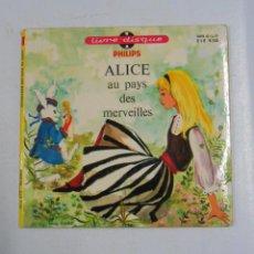 Discos de vinilo: ALICE AU PAYS DES MERVEILLES. LIBRO DISCO EN FRANCES. PHILIPS. LIVRE DISQUE. TDKDS2. Lote 48019691