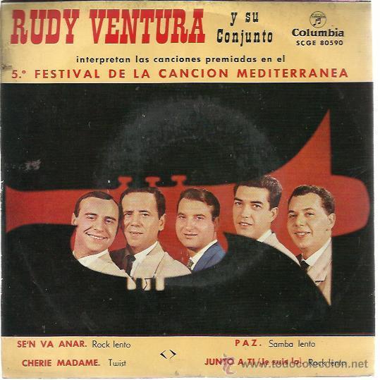 RUDY VENTURA Y SU CONJUNTO EP COLUMBIA 1963 SE'N VA ANAR/ CHERIE MADAME/ PAZ/ JUNTO A TI (Música - Discos de Vinilo - EPs - Grupos Españoles 50 y 60)