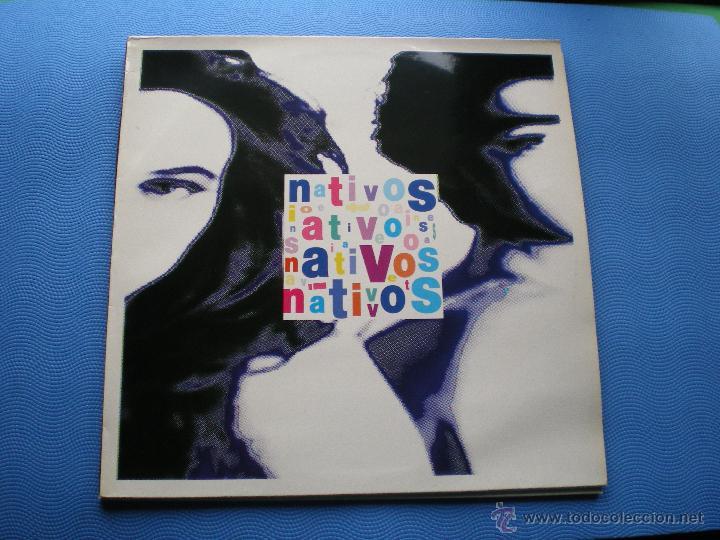 NATIVOS NATIVOS LP 1991 CON ENCARTE PDELUXE (Música - Discos - LP Vinilo - Grupos Españoles de los 90 a la actualidad)
