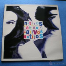 Discos de vinilo: NATIVOS NATIVOS LP 1991 CON ENCARTE PDELUXE. Lote 48020820