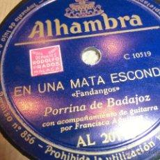 Discos de vinilo: FLAMENCO, DISCO DE PIZARRA PORRINAS DE BADAJOZ. Lote 48022187