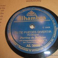 Discos de vinilo: PORRINAS DE BADAJOZ DISCO DE PIZARRA. Lote 48022279