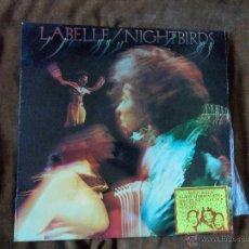Discos de vinilo: LABELLE NIGHTBIRDS. Lote 48030734