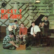 Discos de vinilo: MICKY Y LOS TONYS, EP, NO SE PUEDE SER VAGO + 3, AÑO 1967. Lote 48037659