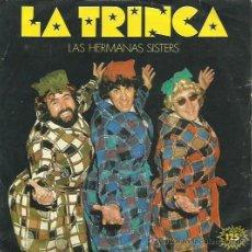 Discos de vinilo: LA TRINCA SINGLE SELLO ARIOLA AÑO 1983. Lote 48088698
