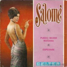 Discos de vinilo: SALOME SG BELTER 1968 PUEDO MORIR MAÑANA/ ESPERARE . Lote 48088786