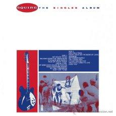 Discos de vinilo: LP SQUIRE THE SINGLES ALBUM VINILO MOD LTD 500. Lote 262893705