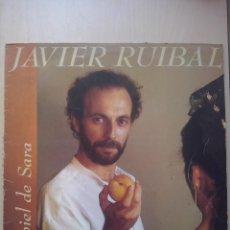Discos de vinil: JAVIER RUIBAL - LA PIEL DE SARA - ARIOLA 1988. Lote 207872808