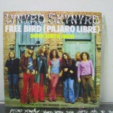 Discos de vinilo: LYNYRD SKYNYRD - FREE BIRD / DOWN SOUTH JUKIN - SPAIN - MCA 1975. Lote 48102469