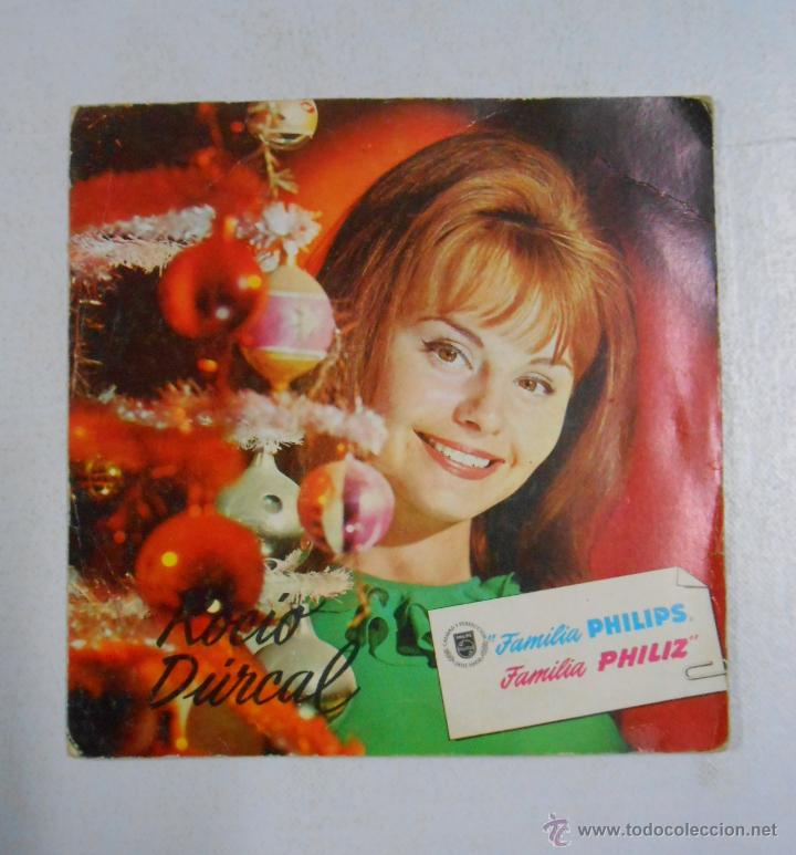 ROCÍO DÚRCAL. NAVIDADES PHILIPS. TDKDS1 (Música - Discos - Singles Vinilo - Solistas Españoles de los 50 y 60)