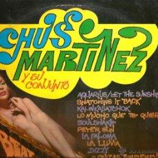 Discos de vinilo: LP CHUS MARTINEZ Y SU CONJUNTO : BEAT SOUL POP SUPER HITS. Lote 48106581