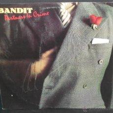 Discos de vinilo: BANDIT - PARTNERS IN CRIME (ESPAÑA-1979) VER FOTO ADICIONAL. Lote 48107651