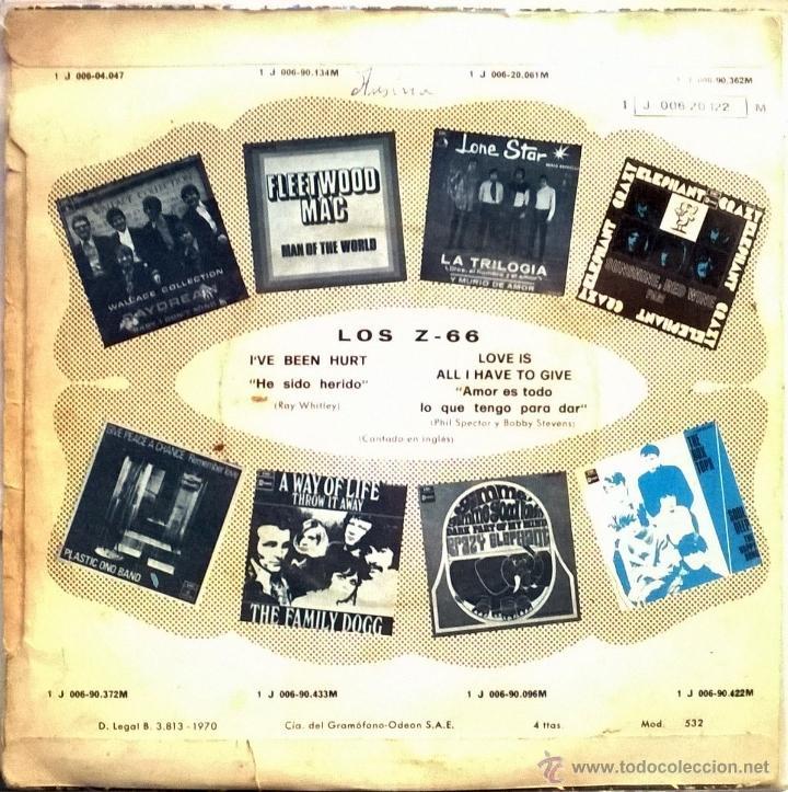Discos de vinilo: Los Z 66. I've been hurt/ Love isa ll I have to give. Emi-Odeon, Esp. 1970 single - Foto 2 - 48113491